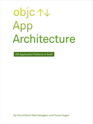 App Architecture by Chris Eidhof