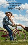 Access the Adventure of Living With Relationships (The Adventure of Living Series Book 3)