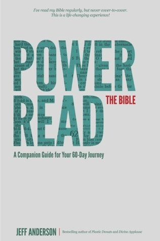 Power Read the Bible: A Companion Guide for Your 60-Day Journey