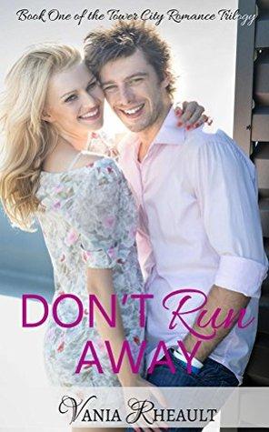 Don't Run Away (Tower City Romance Trilogy Book 1)