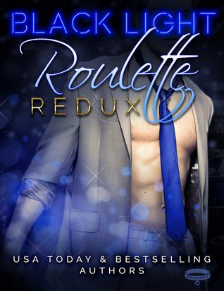 Roulette Redux (Black Light #7)