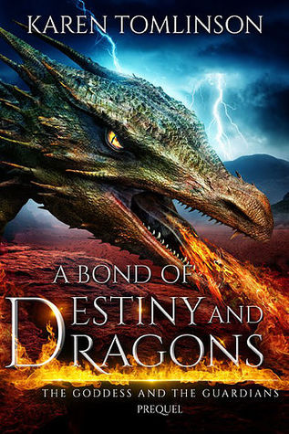 A Bond of Destiny and Dragons (The Goddess and the Guardians, #0)