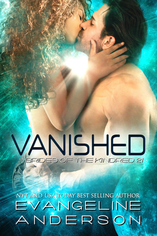 Vanished (Brides of the Kindred #21) by Evangeline Anderson