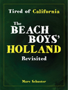Tired of California: The Beach Boys' Holland Revisited