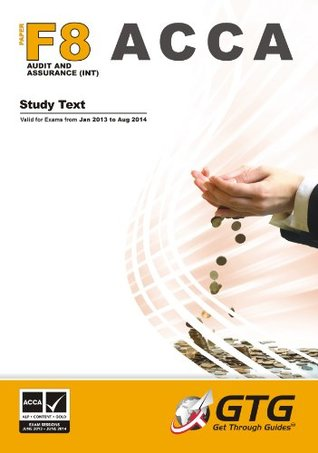 2013 ACCA - F8 Audit & Assurance (INT) Study Text