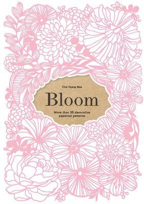Bloom: More than 50 decorative papercut patterns par Laurence King