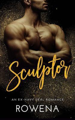Sculptor: An Ex-Navy Seal Romance (Alpha Second Chances, #2)