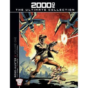 Robo-Hunter // Volume 1. (2000 AD The Ultimate Collection, #14).
