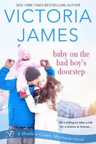 Baby on the Bad Boy's Doorstep (Shadow Creek, Montana #4) by Victoria James