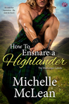 How to Ensnare a Highlander (The MacGregor Lairds, #2)