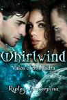 Whirlwind (Valos of Sonhadra, #4)