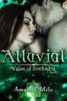 Alluvial by Amanda Milo