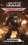 Torragami (The Galactic Crusade Book 1)