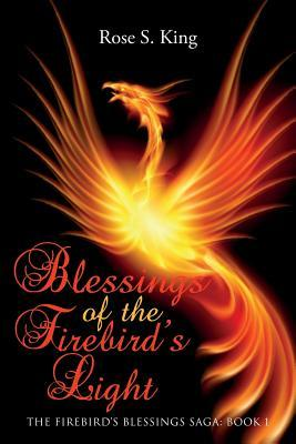 Blessings of the Firebird's Light