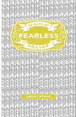 Fearless Prayer Journal: Set Your Soul on Fire
