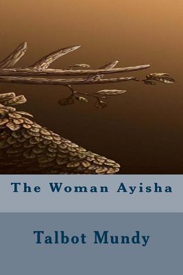 The Woman Ayisha