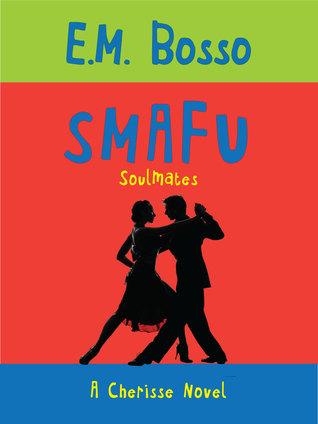 SMAFU - SoulMates (Cherisse)