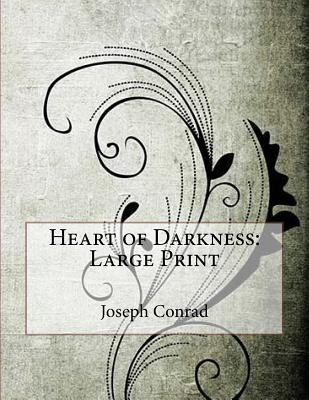 Heart of Darkness: Large Print