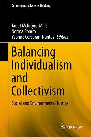 Balancing Individualism and Collectivism: Social and Environmental Justice
