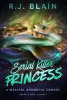 Serial Killer Princess (Magical Romantic Comedies, #3)
