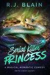 Serial Killer Princess by R.J. Blain