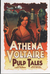 Athena Voltaire Pulp Tales Volume 1 (Athena Voltaire Pulp Tales, #1)