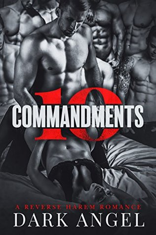 10 Commandments: A Reverse Harem Romance