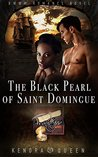 The Black Pearl of Saint Domingue: BWWM Romance Novel for Adults