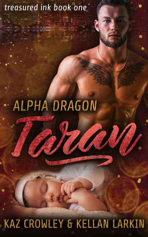 Alpha Dragon: Taran (Treasured Ink, #1)