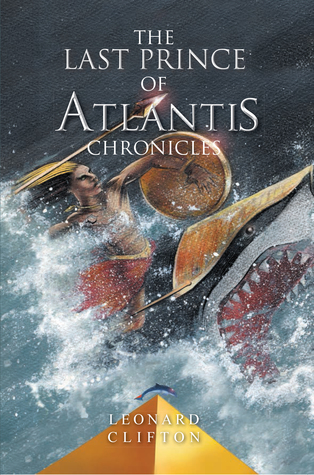 The Last Prince of Atlantis Chronicles