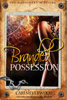 Branded Possession (The Machinery of Desire, #3)
