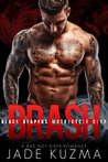 Brash (Black Reapers MC, #1)