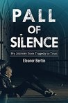 Pall of Silence: ...