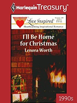 ill be home for christmas by lenora worth - I Will Be Home For Christmas