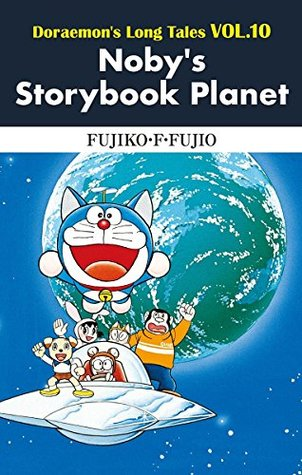 Doraemon's Long Tales VOL.10 Noby's Storybook Planet
