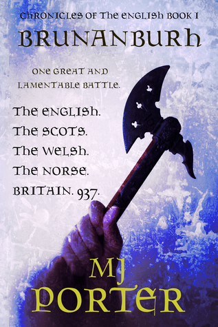 Brunanburh - A novel of 937 (Chronicles of the English, #1)