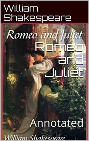 Romeo and Juliet: Annotated