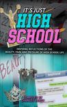 Its Just High School