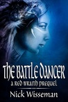 The Battle Dancer (The Red Wraith, #1)
