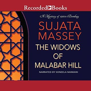 The Widows of Malabar Hill (Perveen Mistry #1) by Sujata Massey