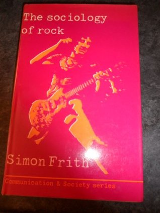 The Sociology Of Rock