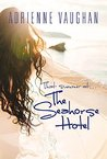 That Summer at the Seahorse Hotel