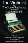 The Violinist and The Son of Redhead: Two Plays by Leonard Melfi