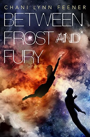 Between Frost and Fury (The Xenith Trilogy)