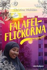 Falafelflickorna by Christina Wahldén