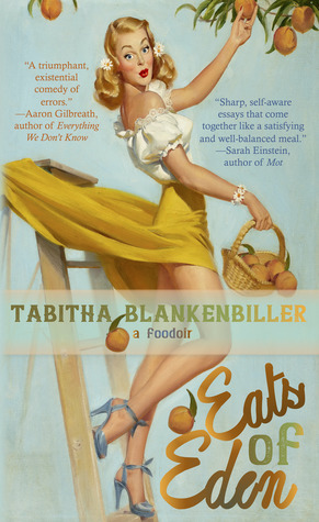 Eats of eden by tabitha blankenbiller 38111590 sciox Image collections