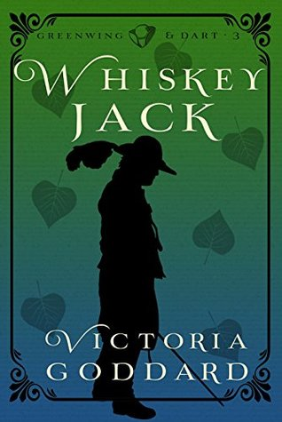 Whiskeyjack (Greenwing & Dart, #3)