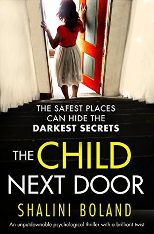 The Child Next Door by Shalini Boland