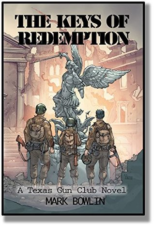 The Keys of Redemption: A Texas Gun Club Novel