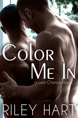 Recent Release Review: Color Me In (Last Chance #2) by Riley Hart